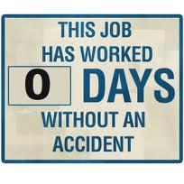 zero days since last accident